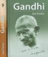 Gandhi Jestem żołnierzem pokoju Gandhi Niech Indie zostaną wyzwolone