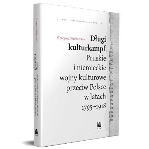 Długi kulturkampf Kucharczyk Grzegorz