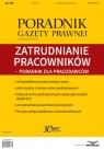 Zatrudnianie pracowników Poradnik dla pracodawców Poradnik Gazety