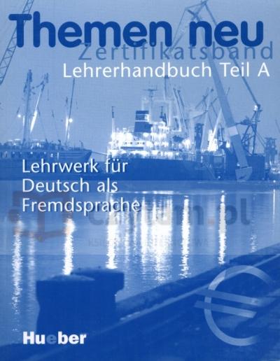 Themen neu Zertifikatsband Lehrerhandbuch Teil Perlmann - Balme Michaela, Tomaszewski Andreas, Weers Dorte