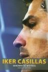 Iker Casillas Skromność mistrza