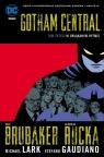Gotham Central Tom 3 W obłąkanym rytmie