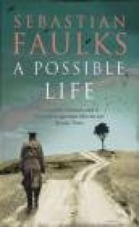 A Possible Life Sebastian Faulks
