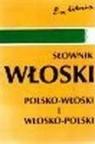 Słownik WŁOSKI  polsko - włoski i włosko - polski Szczepanik Bogusława, Kaznowski Andrzej