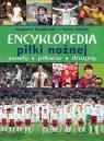 Encyklopedia piłki nożnejZasady piłkarze drużyny Krzykowski Krzysztof, Szostak Adam