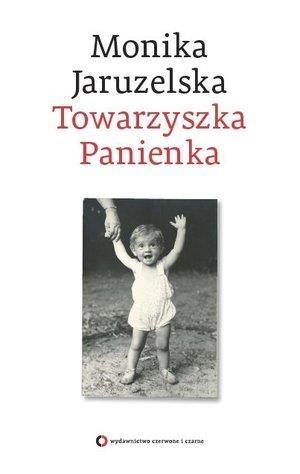 Towarzyszka Panienka Jaruzelska Monika