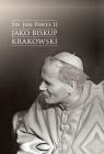 Św. Jan Paweł II jako biskup krakowski Urban Jacek