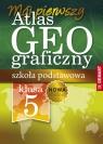 Atlas geograficzny. Szkoła podstawowa 5 -8 klasa opracowanie zbiorowe