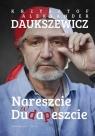 Nareszcie w Dudapeszcie Daukszewicz Krzysztof, Daukszewicz Aleksander