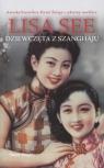 Dziewczęta z Szanghaju wydanie kieszonkowe Lisa See