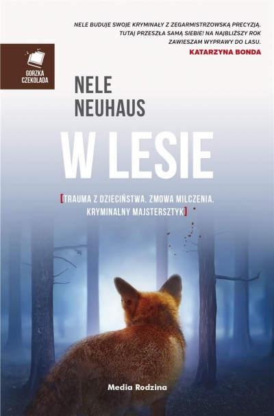 W lesie Nele Neuhaus, Miłosz Urban, Anna Urban