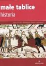 Małe tablice Historia (wyd. 2017) Opracowanie zbiorowe