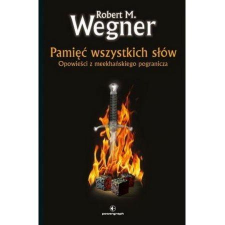 Pamięć wszystkich słów Wegner Robert. M