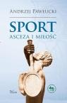 Sport asceza i miłość Pawłucki Andrzej