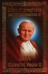 Modlitewnik za wstawiennictwem Świętego Jana Pawła II. Wersja włoska