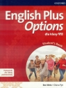 English Plus Options 7 SB wieloletni + CD OXFORD Ben Wetz, Diana Pye