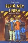 Felix Net i Nika oraz Bunt Maszyn Kosik Rafał