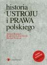 Historia ustroju i prawa polskiego Bardach Juliusz, Leśnodorski Bogusław, Pietrzak Michał