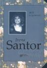Miło wspomnieć  Santor Irena