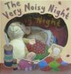 Very Noisy Night Gift Set Diana Hendry, Jane Chapman
