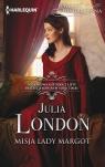 Misja lady Margot London Julia