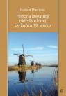 Historia literatury niderlandzkiej do końca 19 wieku Morciniec Norbert