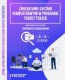 Zarządzanie sieciami komputerowymi w progarmie Packet Tracer Wiadomości Strojek Damian, Kluczewski Jerzy