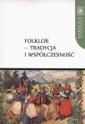 Folklor tradycja i współczesność