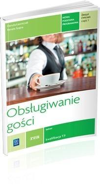 Obsługiwanie gości Zeszyt ćwiczeń Część 1 Szajna Renata, Ławniczak Danuta