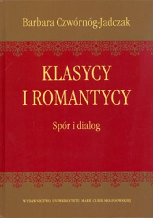 Klasycy i romantycy Czwórnóg-Jadczak Barbara