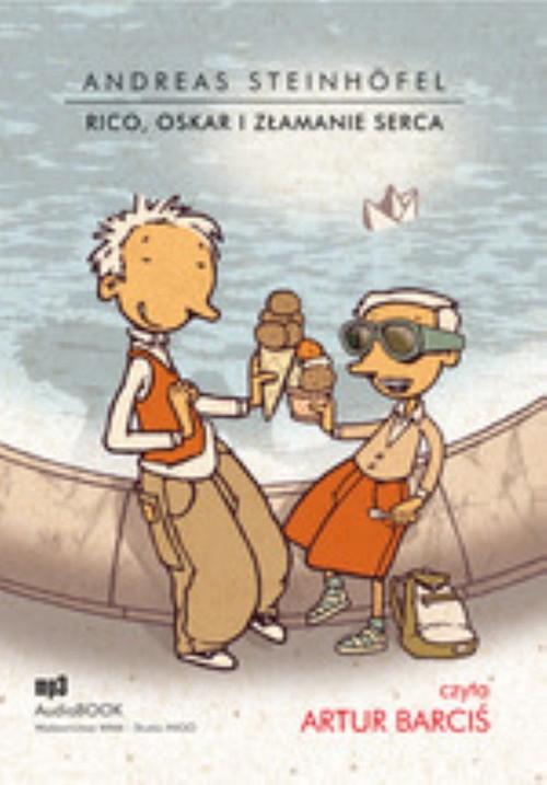 Rico Oskar i złamanie serca  (Audiobook) Steinhofel Andreas