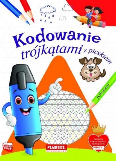 Kodowanie trójkątami z pieskiem Katarzyna Michalec Karina Zachara