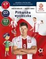 PZPN Piłka w grze Piłkarska wycieczka + DVD