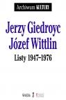 Listy 1947-1976 Giedroyc Jerzy, Wittlin Józef