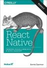 React Native Tworzenie aplikacji mobilnych w języku JavaScript Eisenman Bonnie