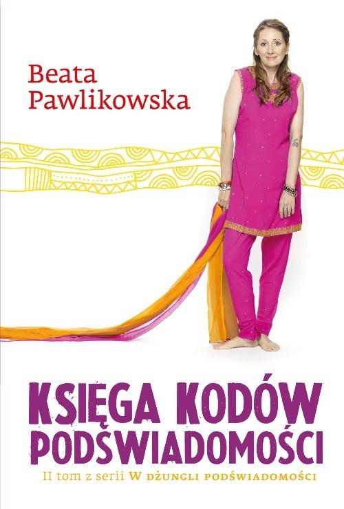 Księga kodów podświadomości Pawlikowska Beata