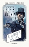Planeta Woda Akunin Boris