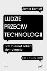 Ludzie przeciw technologii