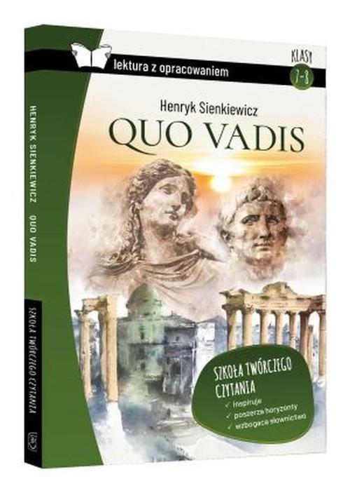 Quo vadis Henryk Sienkiewicz lektura z opracowaniem Zioła-Zemczak Katarzyna