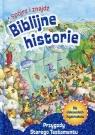Spójrz i znajdź Biblijne historie Przygody Starego Testamentu