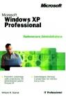 Vademecum Administratora Microsoft Windows XP Professional