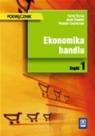 Ekonomika handlu Podręcznik część 1