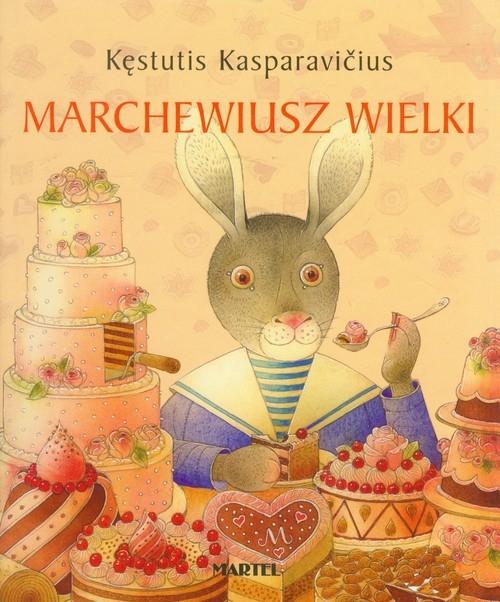 Marchewiusz Wielki Kasparavicius Kęstutis
