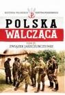 Polska Walcząca Tom 21 Związek  Jaszczurczy /NSZ