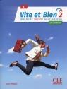 Vite et Bien 2 B1 Podręcznik + klucz + CD