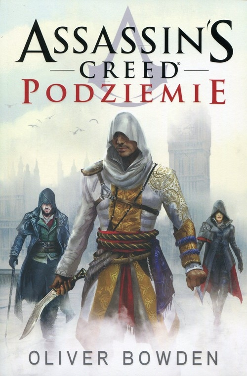 Assassin's Creed Podziemie Bowden Oliver