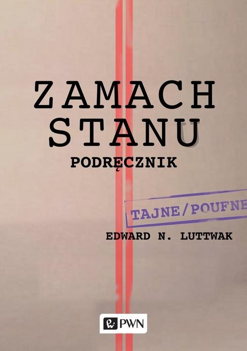 Zamach stanu Podręcznik Luttwak Edward N.