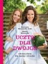 Uczta dla dwojga Zdrowa dieta dla mamy i dziecka Błażejewska Katarzyna, Mrozowska Monika