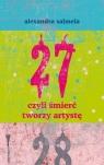 27 czyli śmierć tworzy artystę