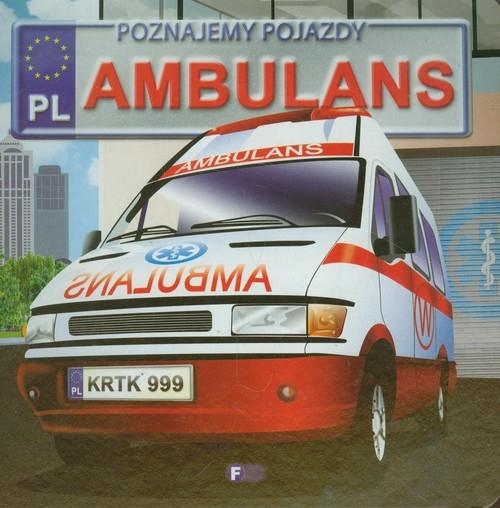Poznajemy pojazdy Ambulans Jędraszek Izabela